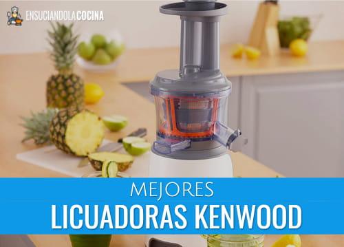 Mejores Licuadoras Kenwood